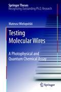 Testing Molecular Wires
