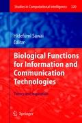 Biological Functions in Information and Communication Technologies