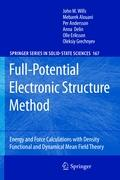 Full-Potential Electronic Structure Method: Energy and Force Calculations with Density Functional and Dynamical Mean Field Theory (Springer Series in Solid-State Sciences (167), Band 167)
