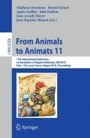 From Animals to Animats 11: 11th International Conference on Simulation of Adaptive Behavior, SAB 2010, Paris - Clos Luc�, France, August 25-28, 201