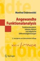 Angewandte Funktionalanalysis: Funktionalanalysis, Sobolev-Räume und elliptische Differentialgleichungen