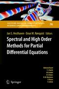 Spectral and High Order Methods for Partial Differential Equations