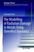 The Modelling of Radiation Damage in Metals Using Ehrenfest Dynamics Christopher Race Author