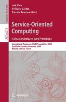 Service-Oriented Computing. ICSOC/ServiceWave 2009 Workshops: International Workshops, ICSOC/ServiceWave 2009, Stockholm, Sweden, November 23-27, 2009