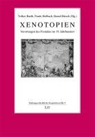 Xenotopien: Verortungen des Fremden im 19. Jahrhundert (Kulturgeschichtliche Perspektiven)