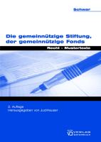 Die gemeinnützige Stiftung, der gemeinnützige Fonds: Recht - Mustertexte