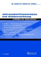 Jahresabschlussanalyse und Kostenrechnung: Leitfaden für Unternehmer (Recht - einfach und klar)