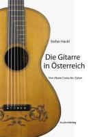 Die Gitarre in Österreich: Von Abate Costa bis Zykan