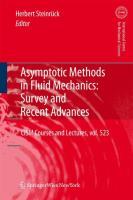 Asymptotic Methods in Fluid Mechanics: Survey and Recent Advances (CISM International Centre for Mechanical Sciences): 523