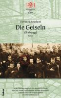 Die Geiseln. Gli ostaggi: Reprinted by Huber Band 27