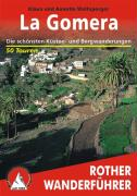 La Gomera: Die schönsten Küsten- und Bergwanderungen. 70 Touren mit GPS-Tracks
