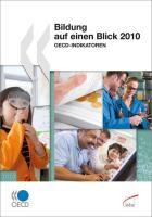 Bildung auf einen Blick 2010: OECD-Indikatoren