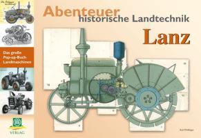 Abenteuer historische Landtechnik: Lanz