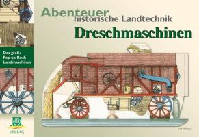 Abenteuer historische Landtechnik