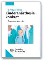 Kinderanästhesie konkret: Fragen und Antworten