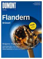 DuMont BILDATLAS Flandern, Brüssel: Belgiens Highlights
