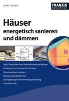 Häuser energetisch sanieren und dämmen (Energietechnik)