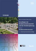 Grundlagen der Straßenverkehrstechnik und Verkehrsplanung: Band 2. Verkehrsplanung