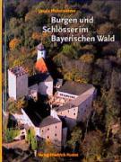 Burgen und Schlösser im Bayerischen Wald (Bayerische Geschichte)