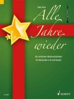 Alle Jahre wieder: Die schönsten Weihnachtslieder. Klarinette in B und Klavier.