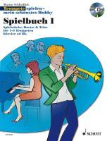 Trompete Spielen - Mein SCHoeNstes Hobby Spielbuch1