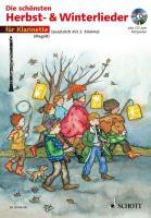 Die schönsten Herbst- und Winterlieder: Sankt Martin, Nikolauslieder und Weihnachtslieder. 1-2 Klarinetten. Ausgabe mit CD.