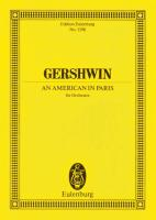 An American in Paris: Orchester. Studienpartitur. (Eulenburg Studienpartituren)