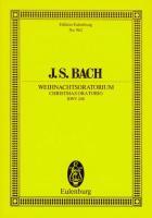 Weihnachtsoratorium: BWV 248. Solostimmen, Chor und Orchester. Studienpartitur. (Eulenburg Studienpartituren)