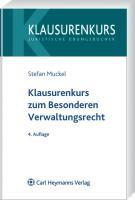 Klausurenkurs zum Besonderen Verwaltungsrecht: Polizei- und Ordnungsrecht, Kommunalrecht, mit Bezügen zum Verwaltungsprozessrecht