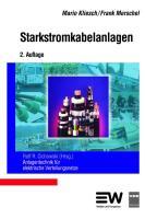 Starkstromkabelanlagen: Anlagentechnik für elektrische Verteilungsnetze