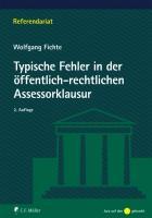 Typische Fehler in der öffentlich-rechtlichen Assessorklausur (Referendariat)
