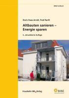 Altbauten sanieren - Energie sparen.