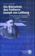 Die Bibliothek des Freiherrn Joseph von Lassberg: Ein gescheiterter Erwerbungsversuch der Königlichen Bibliothek zu Berlin in der Mitte des 19. Jahrhunderts (Beihefte zum Euphorion)