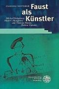 Faust als Künstler: Michail Bulgakovs ,Master i Margarita' und Thomas Manns ,Doktor Faustus'