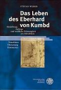 Das Leben des Eberhard von Kumbd