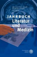 Jahrbuch Literatur und Medizin: Band III