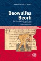 Beowulfes Beorh: Das altenglische ,Beowulf'-Epos als kultureller Gedächtnisspeicher
