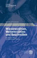 Wiedererzahlen, Weitererzahlen und Beschreiben: Der 'Jungere Titurel' als ekphrastischer Roman Britta Bussmann Author