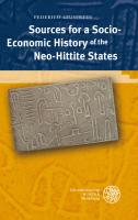 Sources for a Socio-Economic History of the Neo-Hittite States (Texte der Hethiter, Band 28)