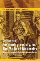 Fashioning Society, or, The Mode of Modernity