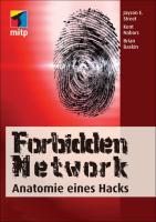 Forbidden Network: Anatomie eines Hacks (mitp Business)