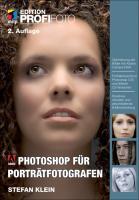 Photoshop für Porträtfotografen (mitp Edition Profifoto)