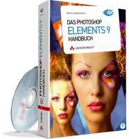 Das Photoshop Elements 9  Handbuch - alle Bilder und zusätzliche Plug-ins auf der Buch-DVD: Für Windows und Mac (DPI Adobe)