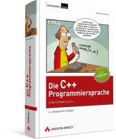Die C++-Programmiersprache: Vom Erfinder von C++