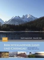 Berchtesgadener Land und Chiemgau