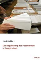 Die Regulierung des Postmarktes in Deutschland
