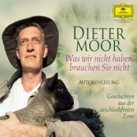 Was wir nicht haben, brauchen Sie nicht (Deutsche Grammophon Literatur)