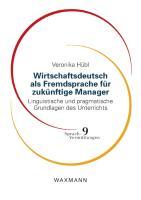 Wirtschaftsdeutsch als Fremdsprache für zukünftige Manager