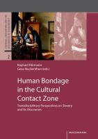 Human Bondage in the Cultural Contact Zone
