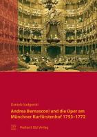 Andrea Bernasconi und die Oper am Münchner Kurfürstenhof 1753–1772